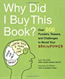 Why Did I Buy This Book?, Lynn Brunelle, 0811866866