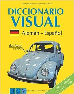 Diccionario Visual Alemán-Español: Katrin Hóller: 9783625005438 ...