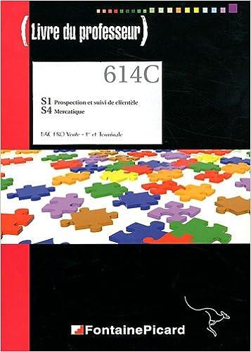 En ligne téléchargement gratuit S1 Prospection et suivi de clientèle - S4 Mercatique 1e et Tle Bac Pro vente : Livre du professeur (1Cédérom) pdf