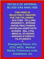 Details of ABG Arterial Blood Gas Analysis - Based on American Bestseller Book