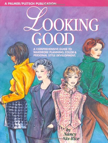 Looking Good: Wardrobe Planning and Personal Style Development]()