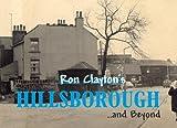 Ron Clayton's Hillsborough and Beyond