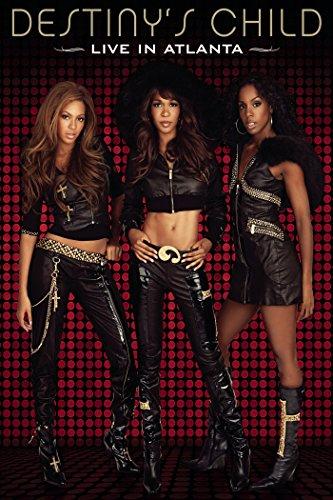 Destiny's Child: Live in Atlanta by