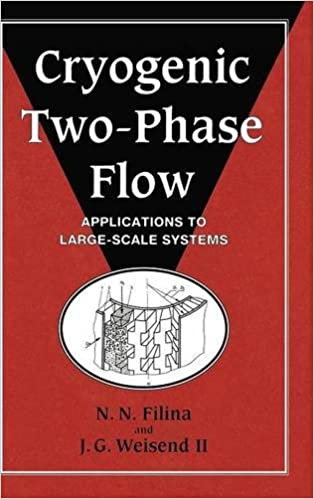 Book Cryogenic Two-Phase Flow: Applications to Large Scale Systems