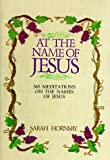 img - for At the Name of Jesus by Sarah Hornsby (1984-08-01) book / textbook / text book
