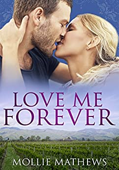 Love Me Forever (Passion Down Under Sassy Short Stories Book 2) by [Mathews, Mollie]