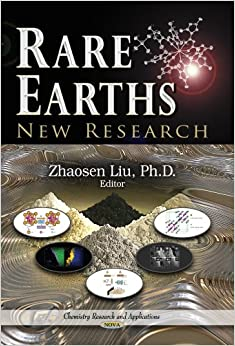 RARE EARTHS NEW RESEARCH (Chemistry Research and Applications: Materials Science and Technologies)