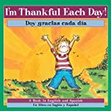I'm Thankful Each Day!/Doy Gracias Cada Dia!, P. K. Hallinan, 0824955838