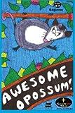 Awesome Opossum, Sparkles, 1468091794
