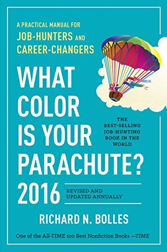 (By Richard N. Bolles - What Color Is Your Parachute? 2016: A Practical Manual for Job-Hu (2015-08-26) [Paperback])
