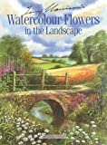 Terry Harrison's Watercolour Flowers, Terry Harrison, 1844480976