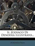 Il Zodiaco Di Dendera Illustrato... (Italian Edition)