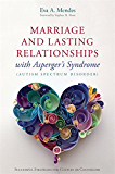 Marriage and Lasting Relationships with Asperger's Syndrome (Autism Spectrum Disorder): Successful Strategies for Couples or Counselors