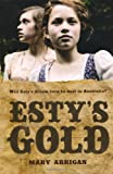 Esty's Gold, Mary Arrigan, 1845079655