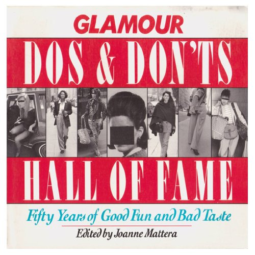 Fame Costumes Ideas (Glamour Do's and Don'ts Hall of Fame: Fifty Years of Good Fun and Bad Taste)