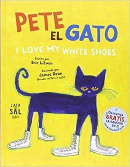 Pete, el gato: I love my white shoes Colección Gatos: Amazon ...