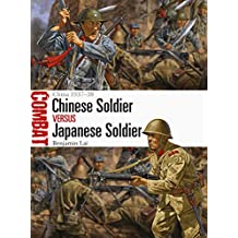 Chinese Soldier vs Japanese Soldier: China 1937–38 (Combat Book 37)