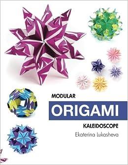 Book Modular Origami Kaleidoscope by Ekaterina Lukasheva (2016-03-20)