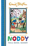 Noddy Classic Storybooks: Well Done, Noddy: Book 5