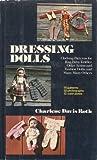 Dressing Dolls, Charlene D. Roth, 0517523930