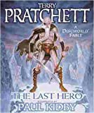 download ebook the last hero: a discworld fable by pratchett, terry, kidby, paul(october 18, 2001) hardcover pdf epub