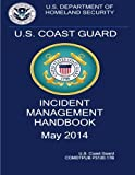 U.S. Coast Guard Incident Management Handbook 2014