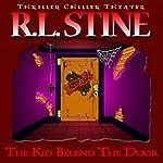 The Kid Behind the Door | R.L. Stine