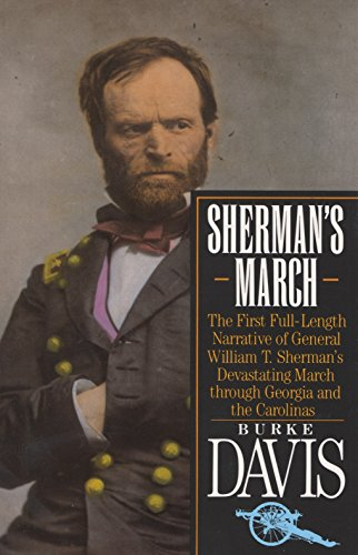 Sherman's March: The First Full-Length Narrative of General William T. Sherman's Devastating March through Georgia and t