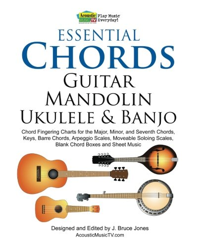 Banjo banjo major chords : Essential Chords, Guitar, Mandolin, Ukulele and Banjo: Chord ...