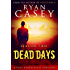 Dead Days: Season Two (Dead Days Zombie Apocalypse Series Book 2)