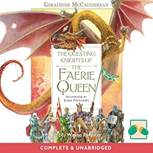 The Questing Knights of the Faerie Queen Audiobook