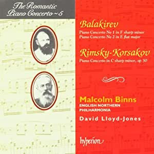 The Romantic Piano Concerto, Vol. 5 - Balakirev: Piano Concerto No. 1 in F Sharp Minor / Piano Concerto No. 2 in E Flat Major / Rimsky-Korsakov: Piano Concerto in C Sharp Minor, Op. 30