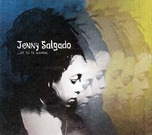 Jenny Salgado/ Et Tu Te Suivras