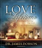 Love for a Lifetime: Building a Marriage That Will Go the Distance (Dobson, James)