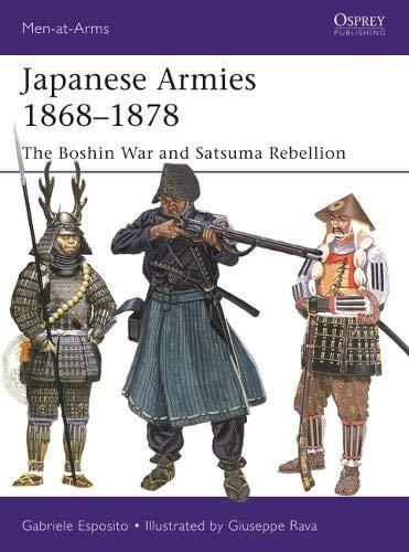 - Japanese Armies 1868-1878: The Boshin War and Satsuma Rebellion (Men-at-Arms)
