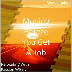 Moving Before You Get a Job