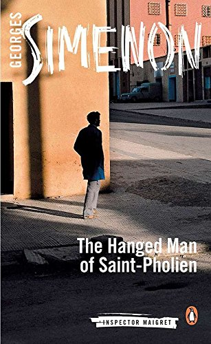 Read Online The Hanged Man of Saint-Pholien (Inspector Maigret) PDF