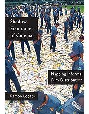 Shadow Economies of Cinema: Mapping Informal Film Distribution