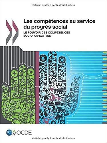 Lire en ligne Les compétences au service du progrès social : Le pouvoir des compétences socio-affectives pdf