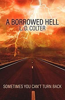 A Borrowed Hell by [Colter, L. D., Fiction, Digital]