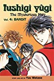 Fushigi Yugi: The Mysterious Play: Volume 4: Bandit (Gollancz)