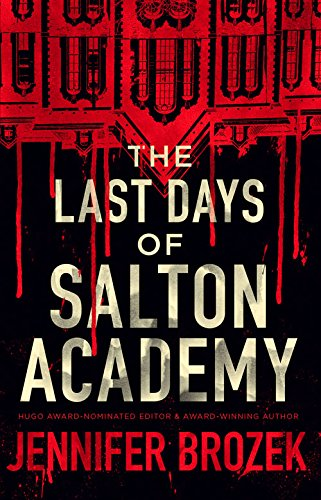 The Last Days of Salton Academy ebook