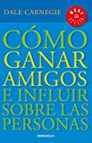 img - for C mo ganar amigos e influir sobre las personas / How to Win Friends & Influence People (Spanish Edition) book / textbook / text book