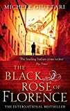 The Black Rose Of Florence