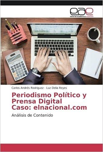 Periodismo Político y Prensa Digital Caso: elnacional.com ...