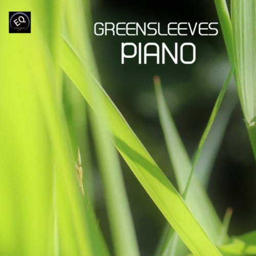Music Greensleeves Piano - Greensleeves Piano - Greensleves Song and Many Other Piano Favorites. Greensleaves, Clair De Lune, Gymnopedie n.1 and Many Others