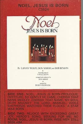 Image De Noel Jesus.Douf Oldham Lanny Wolfe Don Marsh Noel Jesus Is Born