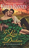 To Love a Duchess: An All for Love Novel by  Karen Ranney in stock, buy online here