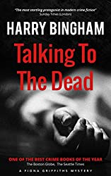 Talking to the Dead: Meet crime fiction's most startling detective (Fiona Griffiths Book 1)