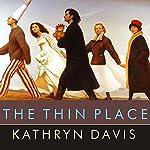 The Thin Place | Kathryn Davis